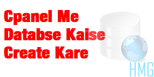 Cpanel Me Database Kaise Create Kare