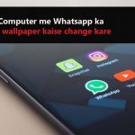 Computer me whatsapp ka wallpaper kaise change kare