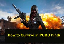 how to survive in pubg hindi